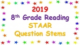 2019 8th Grade Reading STAAR Question Stems
