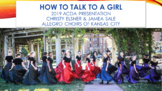 2019 ACDA Presentation: How to Talk to a Girl by Christy Elsner & Jamea Sale