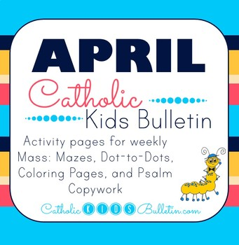 2019 April Catholic Kids Bulletins