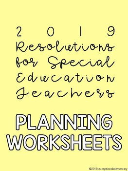 2019 Goal Planning Worksheet for Special Education Teachers