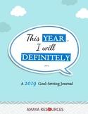 2019 Goal-Setting Journal