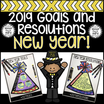 2019 New Year Goals Resolutions Activities By Anotherdayin3rdgrade