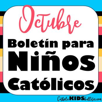 2019 Octubre Boletín para Niños Católicos Mass Bulletins for Spanish Speakers