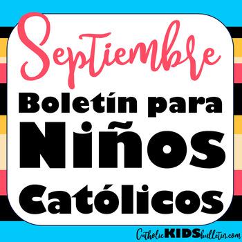 2019 Septiembre Boletín para Niños Católicos Mass Bulletins for Spanish Speakers