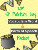2019 St. Patrick's Day Vocabulary & Parts of Speech Packet