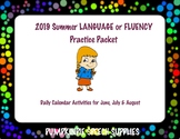 2019 Summer Packet for LANGUAGE/FLUENCY (K-5)