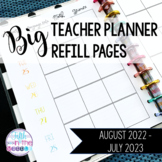 2021-2022 BIG Teacher Planner/Binder Dated Refill Pages -