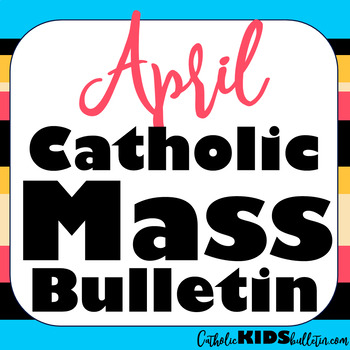 2020 April Catholic Kids Bulletins