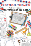 2020 Election Themed Activity Packet for Voters of All Ages