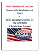2020 Presidential Election Candidate Webquest + Campaign Speech Activity