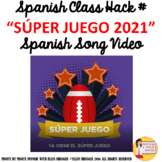 2021 Súper Juego Spanish Class song of the week American F