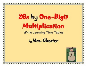 20s by One-Digit Multiplication While Learning Time Tables