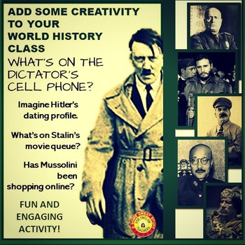 20th C Dictators Cell Phone Activity--Creative and Interesting--Relevant too