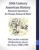 1900-1909 Research Questions for 20th Century American History