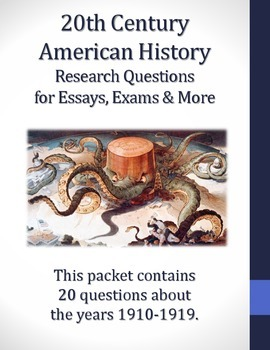 1910-1919 Research Questions for 20th Century American History