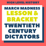 20th Century Dictators March Madness (Lesson & Bracket)