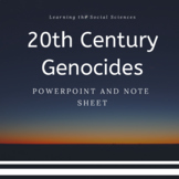 20th Century Genocides PowerPoint and Note Sheet