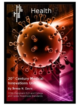 20th Century Medical Innovations Unit