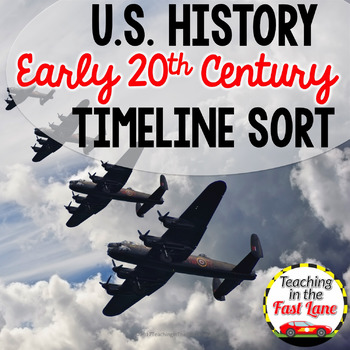 20th Century:WWI, Roaring 20s, Great Depression, WWII Timeline Sort {US History}