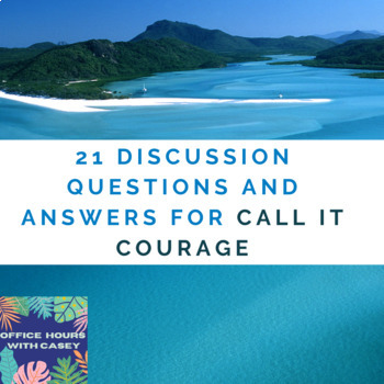 21 Discussion Questions and Answer for Call It Courage