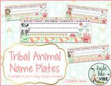 21 Editable Tribal Animal Name Plates
