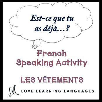 21 French Group Speaking Activities BUNDLE: Est-ce que tu as déjà?