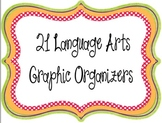 21 Graphic Organizers for Language Arts -- Based on Common Core