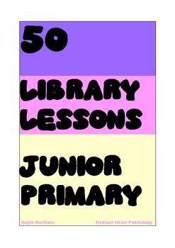 21 JUNIOR PRIMARY SCHOOL LIBRARY LESSONS HANDOUTS