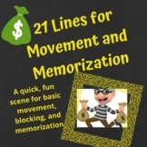 21 Lines for Movement and Memorization
