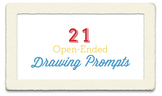 21 Open-Ended Drawing Prompts