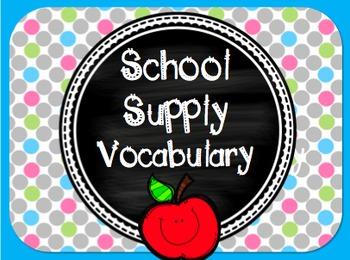 21 School Supply Vocabulary Cards