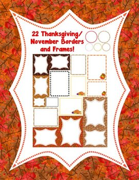 21 Thanksgiving/Autumn/November Borders and Frames!