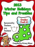2013 Winter Holidays Tips and Freebies: Grades PK/K Edition