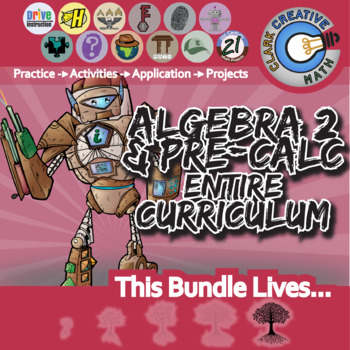 21st Century Algebra 2 / Pre-Calculus Curriculum Bundle + Free Downloads