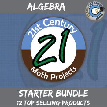 21st Century Algebra Project Starter Bundle -- Common Core Aligned