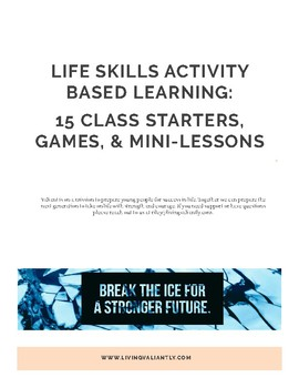 21st Century Life Skills Activity Based Learning Games & Mini-Lessons
