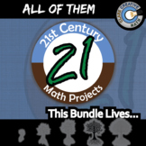 21st Century Math Projects - All OF THE PROJECTS! -- Middle & High School PBL
