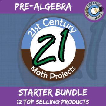 21st Century Pre-Algebra Projects Starter Bundle -- Common Core Aligned
