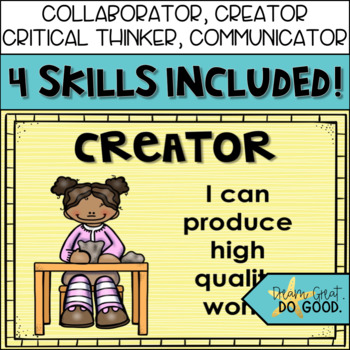21st Century Skills- 4 C's Posters for STEM / STEAM Classroom Decor Bright Theme
