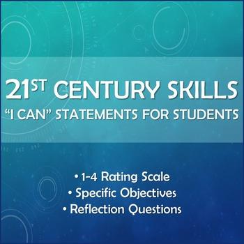 21st Century Skills - I Can Statements - Student-friendly Rubric
