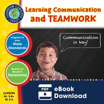 21st Century Skills - Learning Communication & Teamwork Gr. 3-8+