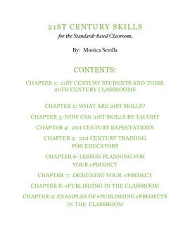 21st Century Skills and Standards Based Classroom