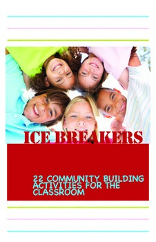 22 Easy to Use Icebreaker Activities to Build the Classroom Community