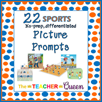 22 Sports No-prep, Differentiated Picture Prompts for Writing