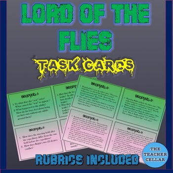22 Task Cards for Lord of the Flies - Rubrics Included