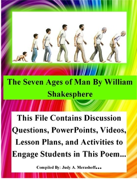 The Seven Ages of Man by William Shakesphere Teacher Supplemental Resources Fun