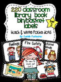 220 Classroom Library Book Bin / Basket Labels Black/White Polka Dots} SET 2