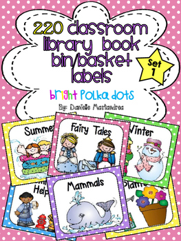 220 Classroom Library Book Bin / Basket Labels {Bright Polka Dots Theme}