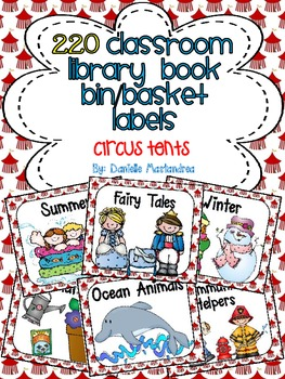 220 Classroom Library Book Bin / Basket Labels {Circus Tents}