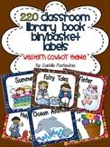 220 Classroom Library Book Bin / Basket Labels {Western Cowboy Theme}